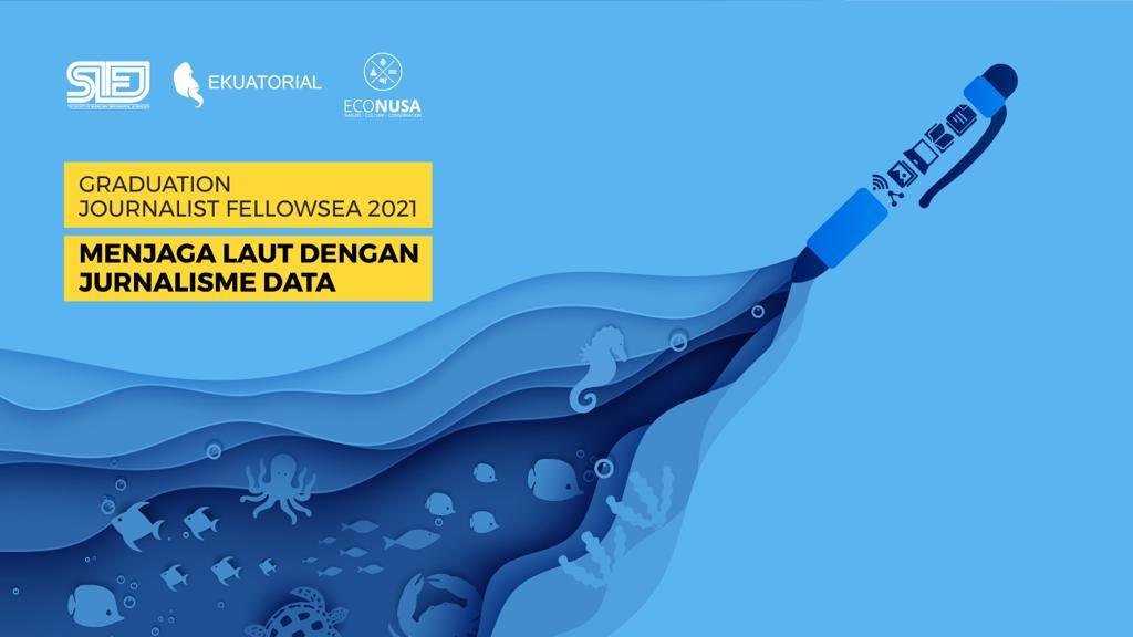 Belajar Menjaga Laut lewat Karya Jurnalistik Berbasis Data